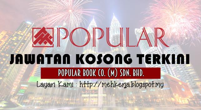 Jawatan Kosong Terkini 2016 di Popular Book Co. (M) Sdn. Bhd.