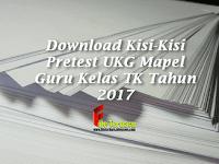 Download Kisi-Kisi Pretest UKG Mapel Guru Kelas TK Tahun 2017