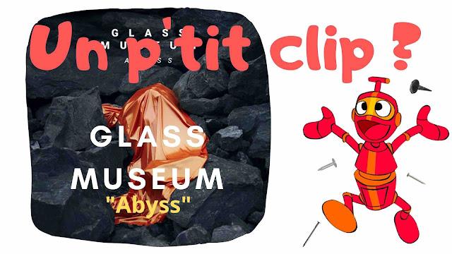 On découvre aujourd'hui le clip Abyss signé Glass Museum. Un titre d'une mélancolie magistrale.