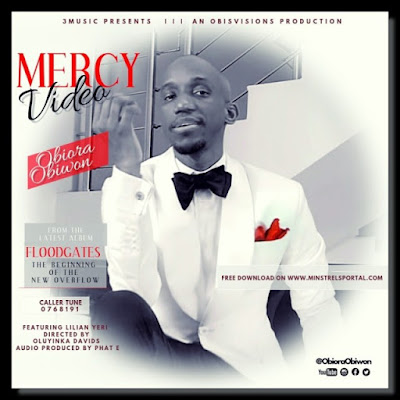Video: Obiora Obiwon – Mercy