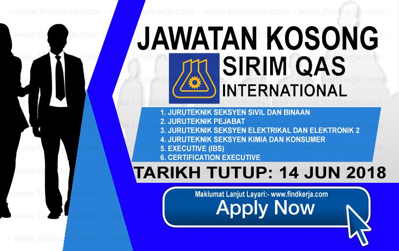 Jawatan Kerja Kosong SIRIM QAS International Sdn Bhd logo www.findkerja.com jun 2018