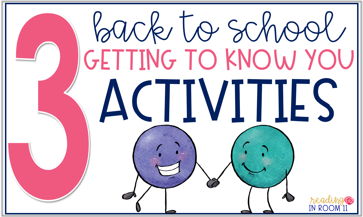 3 Getting To Know You Activities For Back To School