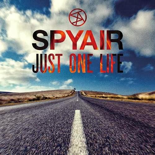 SPYAIR – Just One Life