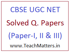 image : NTA CBSE UGC NET Solved Question Papers - Paper-I , II & III @ TeachMatters