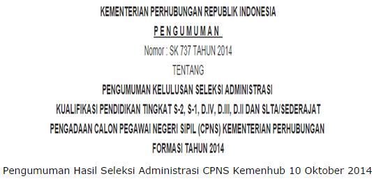 Informasi Pengumuman Hasil Tes K2 Tahun 2013 Info Pengumuman Pendaftaran Soal Cat Honorer K2 Cpns Pengumuman Hasil Administrasi Cpns Kemenhub 2014 Cpns Dephub Go Id