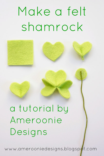 Make a simple felt shamrock with Ameroonie Designs