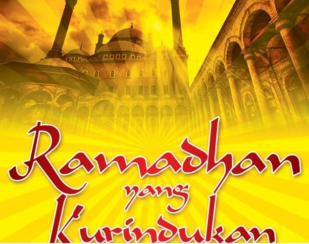 Bulan Ramadhan Yang Kurindukan, Lebih Baik dari Seribu Bulan