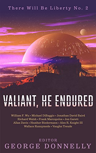 Valiant, He Endured