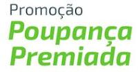 Promoção Sicredi Poupança Premiada quandoveganhou.com.br