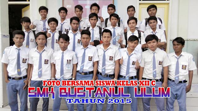 Foto Bersama Siswa Kelas XII C - SMK Bustanul Ulum Tahun 2015