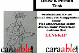 Penjelasan dan Contoh Tes Psikotes Menggambar Orang Beraktivitas / Draw a Person (DAP) Test + Rahasia Penilaiannya