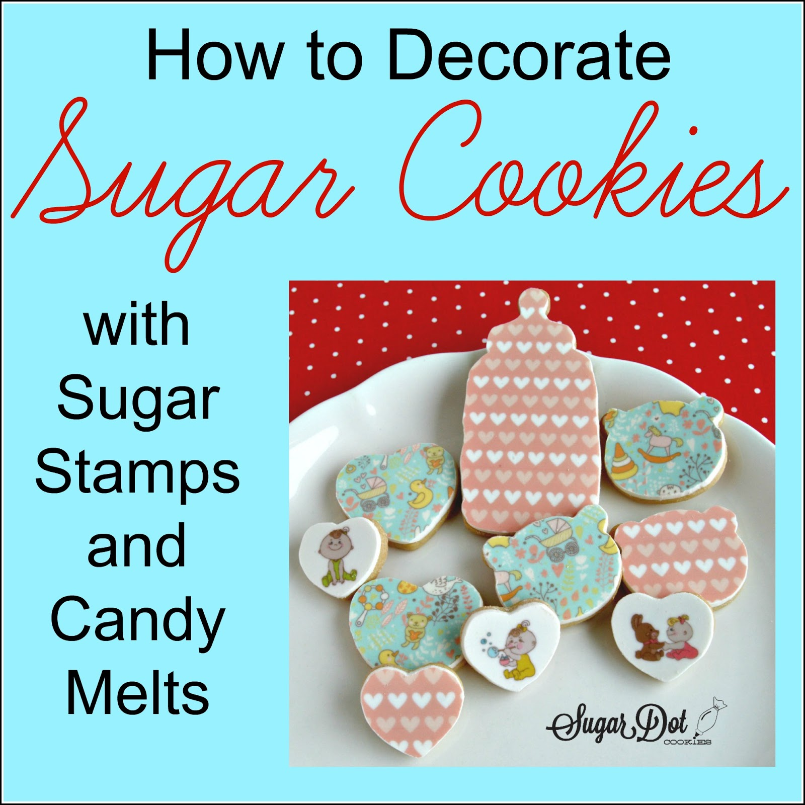 sugar dot cookies tutorial how to use candy melts and sugar