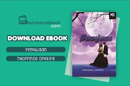 Download Novel Pemujamu by Twoprince_oneking Pdf