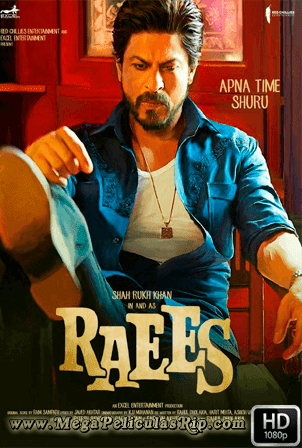 Raees [1080p] [Latino-Hindi] [MEGA]