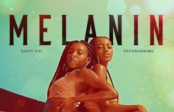 Audio | Sauti Sol ft Patoranking - Melanin