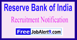 RBI Reserve Bank of India Recruitment Notification 2017 Last Date 02-06-2017