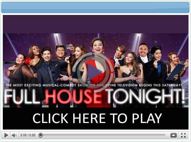 Full House Tonight - Pinoy Show Biz  Your Online Pinoy Showbiz Portal