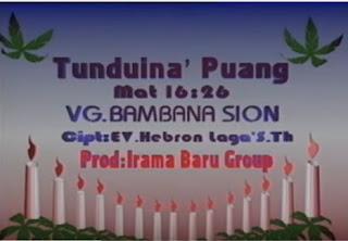 Download Lagu Toraja Tunduina' Puang (Bambana Sion)