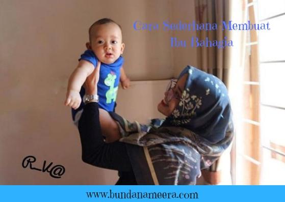 Cara Sederhana Membuat Ibu Bahagia