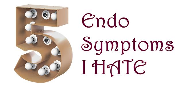 Five Endometriosis Symptoms I Hate | Simple Tice Life