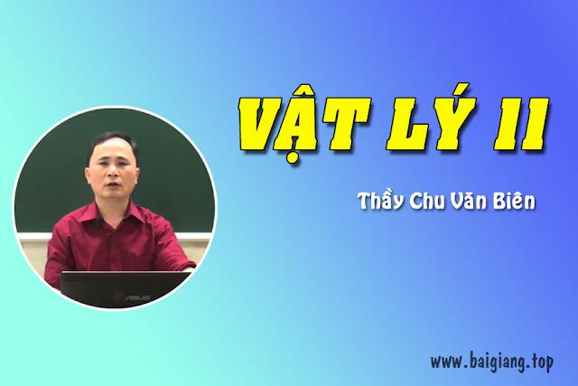 [ChuVanBien] Bí quyết luyện thi Vật lý 11 - Thầy Chu Văn Biên