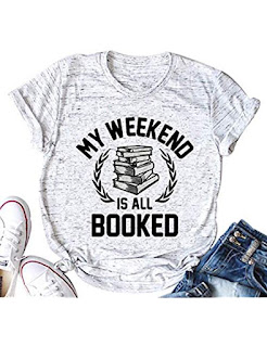 https://www.amazon.com/Weekend-Booked-Shirt-Reader-Reading/dp/B07JFMSK6P/ref=sr_1_2_sspa?s=apparel&ie=UTF8&qid=1551098053&sr=1-2-spons&nodeID=7141123011&psd=1&keywords=reading+shirt&psc=1