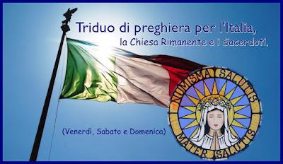 █ ► Triduo di preghiera per l'Italia, la Chiesa Rimanente e i Sacerdoti (27, 28, 29 novembre)