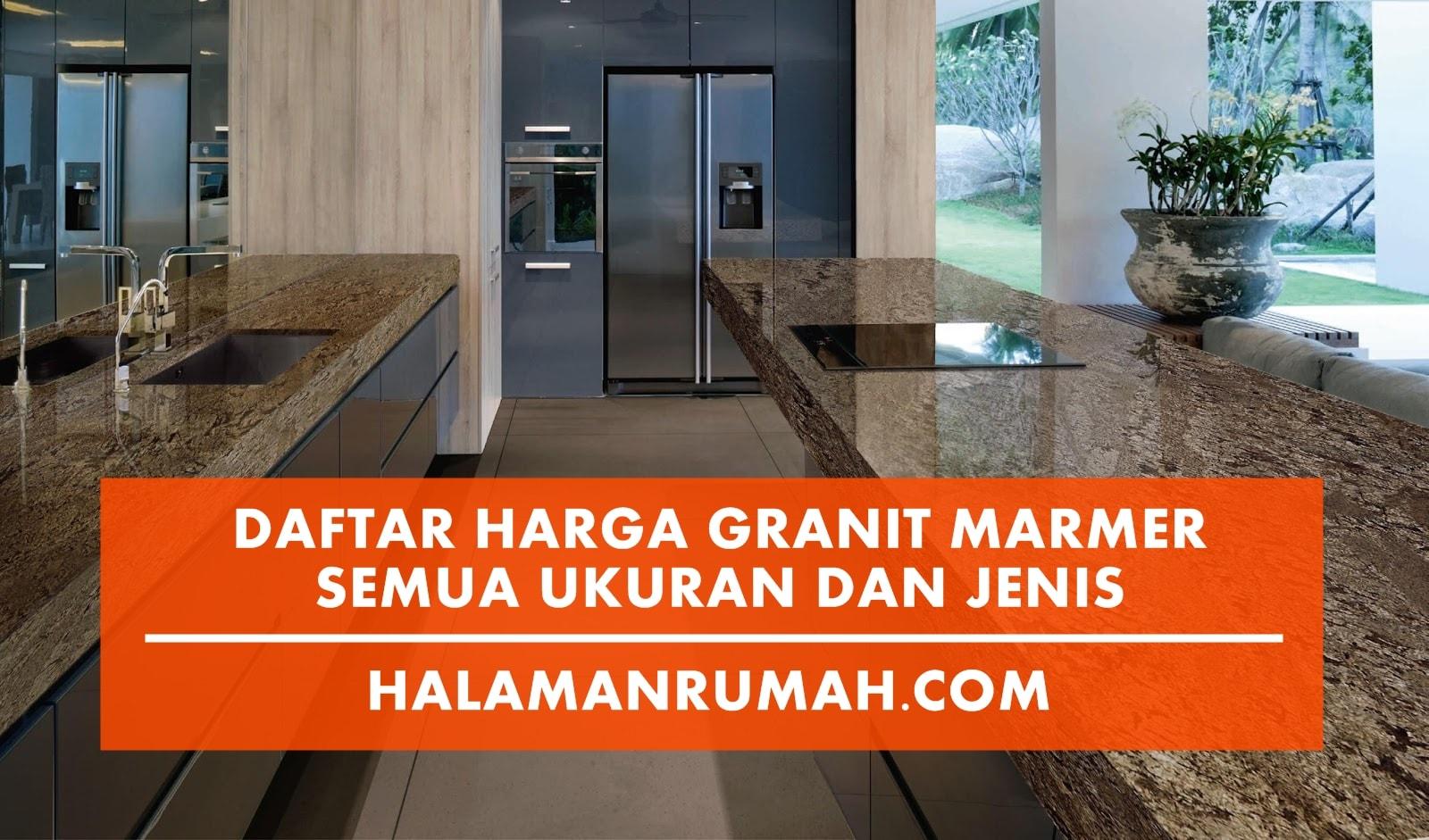 Harga Granit Marmer 2018