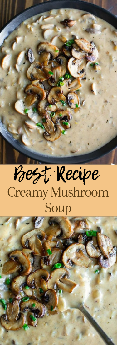 Creamy Mushroom Soup #vegan #recipevegetarian