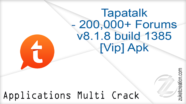 Tapatalk – 200,000+ Forums v8.1.8 build 1385 [Vip] Apk