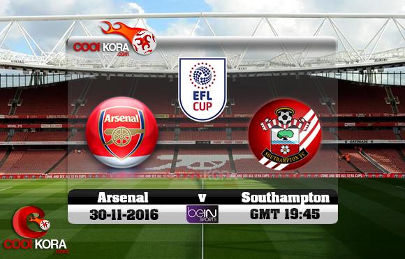 مشاهدة مباراة آرسنال وساوثهامبتون اليوم 30-11-2016 في كأس الرابطة الإنجليزية