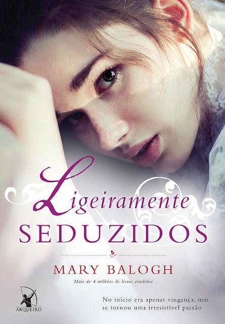 Ligeiramente Seduzidos (série Os Bedwyns #4) | Mary Balogh