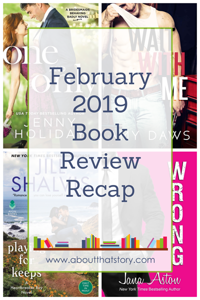 February 2019 Book Review Recap | About That Story