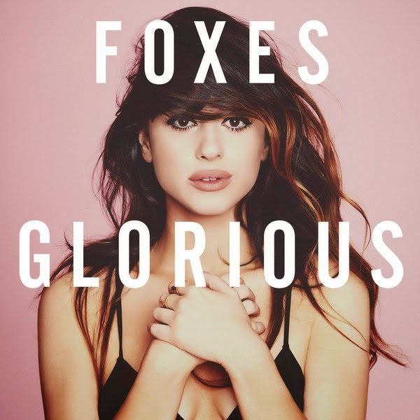 Foxes - Glorious (Deluxe Version) Cover
