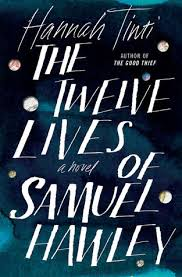 https://www.goodreads.com/book/show/30556459-the-twelve-lives-of-samuel-hawley?ac=1&from_search=true