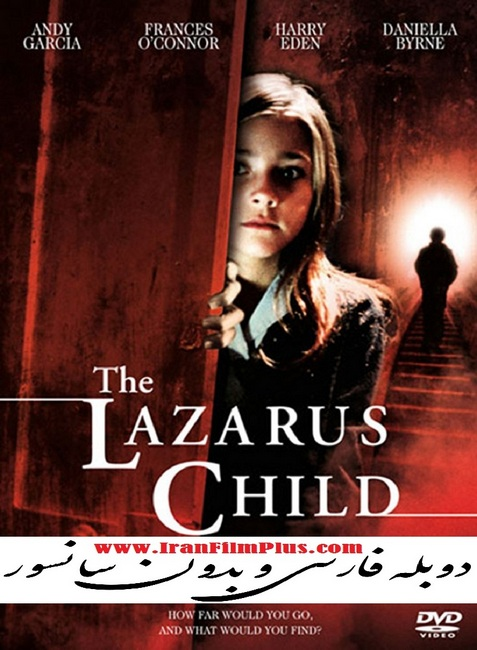 فیلم دوبله : فرزند لازاروس (2005) The Lazarus Child