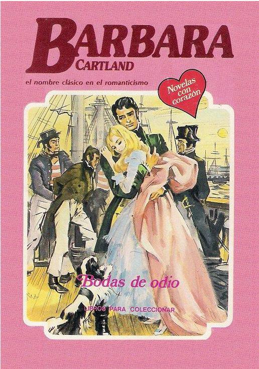Bodas de Odio – Barbara Cartland