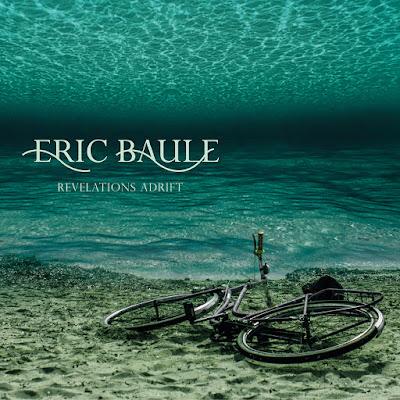 Eric Baule - Revelations Adrift