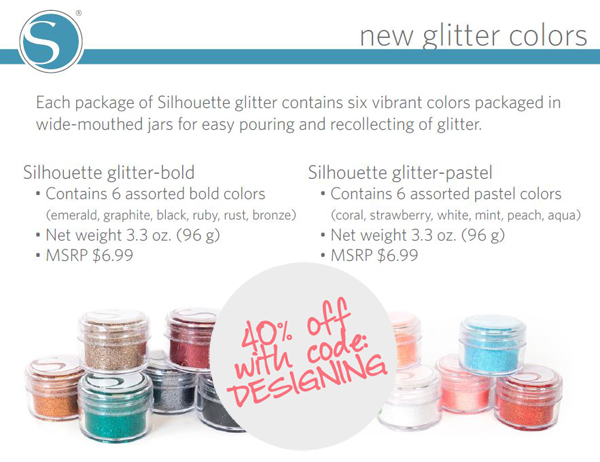 new+glitter+colors 40% off Silhouette Accessories Promotion + New Products 23