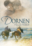 https://www.dreamspinnerpress.com/books/dornen-by-feliz-faber-9361-b