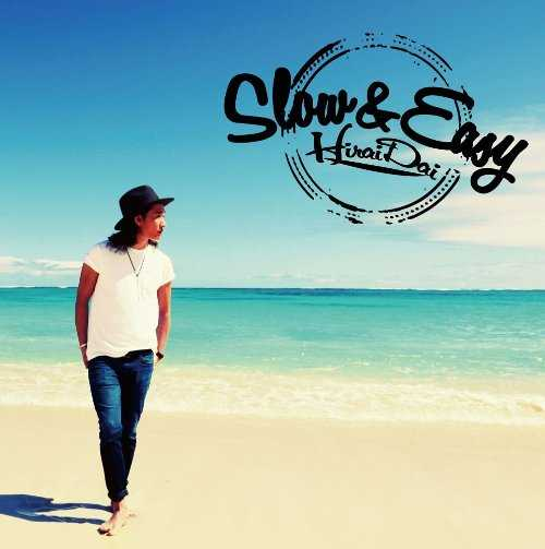 [Album] 平井大 – Slow & Easy (2015.04.29/MP3/RAR)