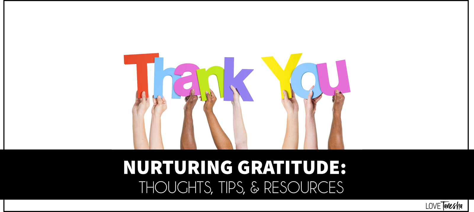 Nurturing Gratitude in the Classroom