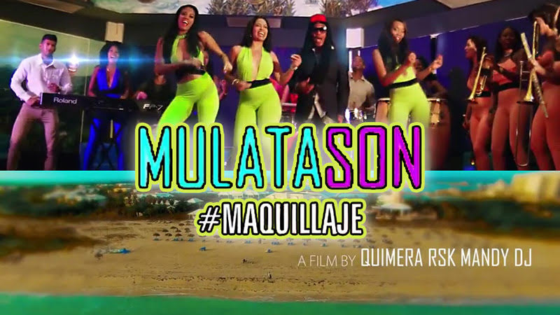 MULATASON - ¨Maquillaje¨ - Videoclip - Dirección: Quimera - RSK - MandyDJ. Portal Del Vídeo Clip Cubano