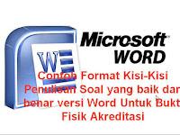 Contoh Format Kisi-Kisi Penulisan Soal yang baik dan benar versi Word Untuk Bukti Fisik Akreditasi