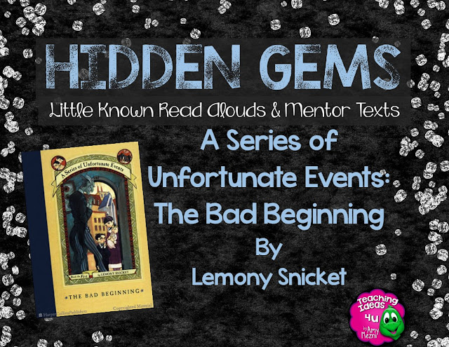 Are you looking for a great novel to read in your 5th or 6th grade classroom A Series of Unfortunate Events:The Bad Beginning, book one, is the perfect book to hook your students. The blog post discusses how the book can be used in your ELA classes.