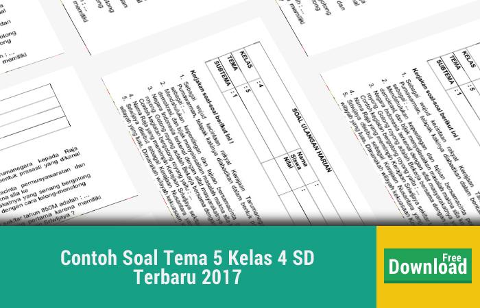 Contoh Soal Tema 5 Kelas 4 SD Terbaru 2017