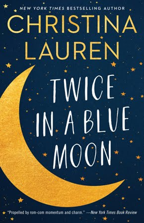 New Release: Twice in a Moon by Christina Lauren