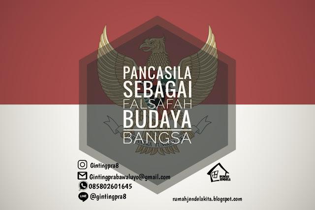 Penjelasan lengkap mengenai Pancasila sebagai dasar filsafat atau falsafah bangsa Indonesia