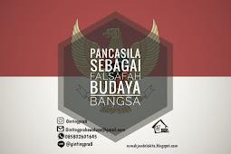 Penjelasan Lengkap tentang Pancasila Sebagai Falsafah Budaya Bangsa Indonesia