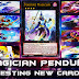 Testing Magician Pendulum New Cards Structure Deck:Pendulum Evolution